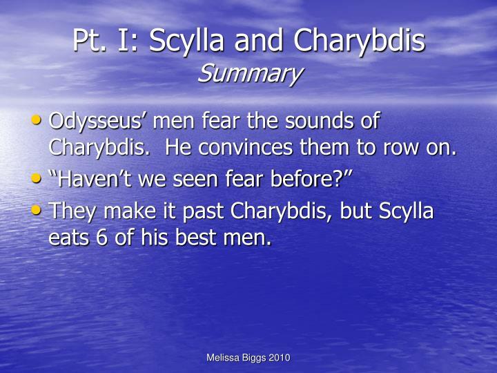 Pt. I: Scylla and Charybdis