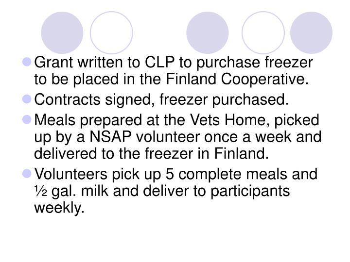Grant written to CLP to purchase freezer to be placed in the Finland Cooperative.