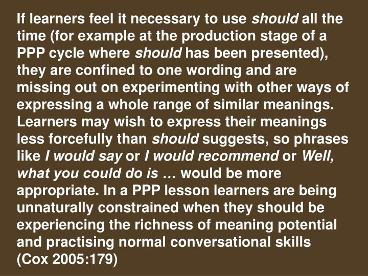 If learners feel it necessary to use