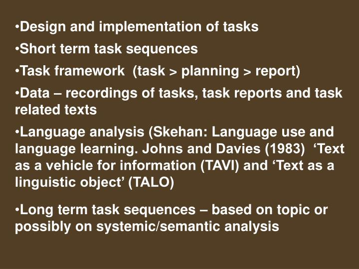 Design and implementation of tasks
