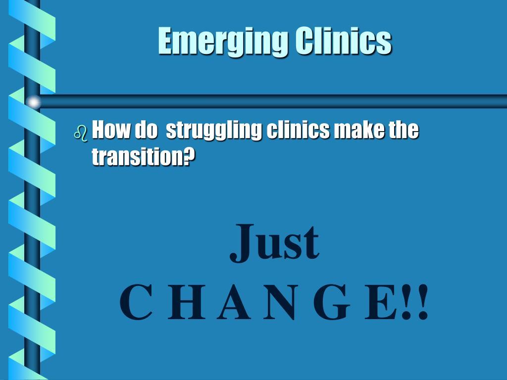 Emerging Clinics