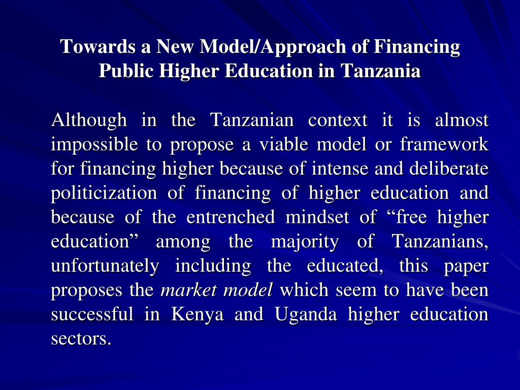 Towards a New Model/Approach of Financing Public Higher Education in Tanzania