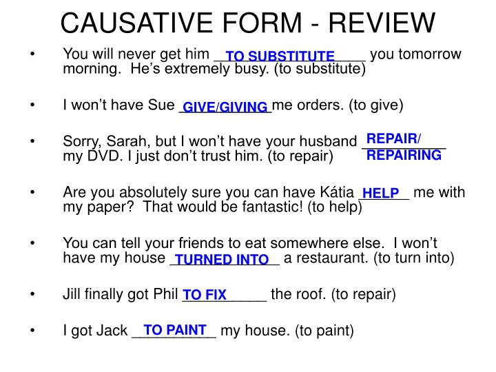 CAUSATIVE FORM - REVIEW