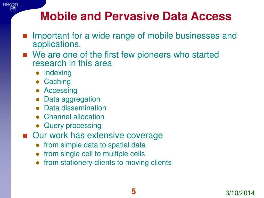 Mobile and Pervasive Data Access