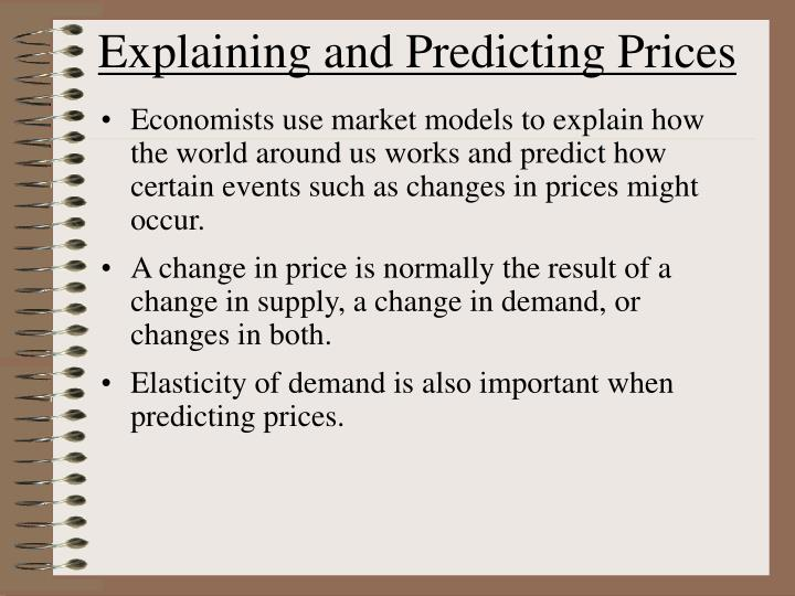 Explaining and Predicting Prices