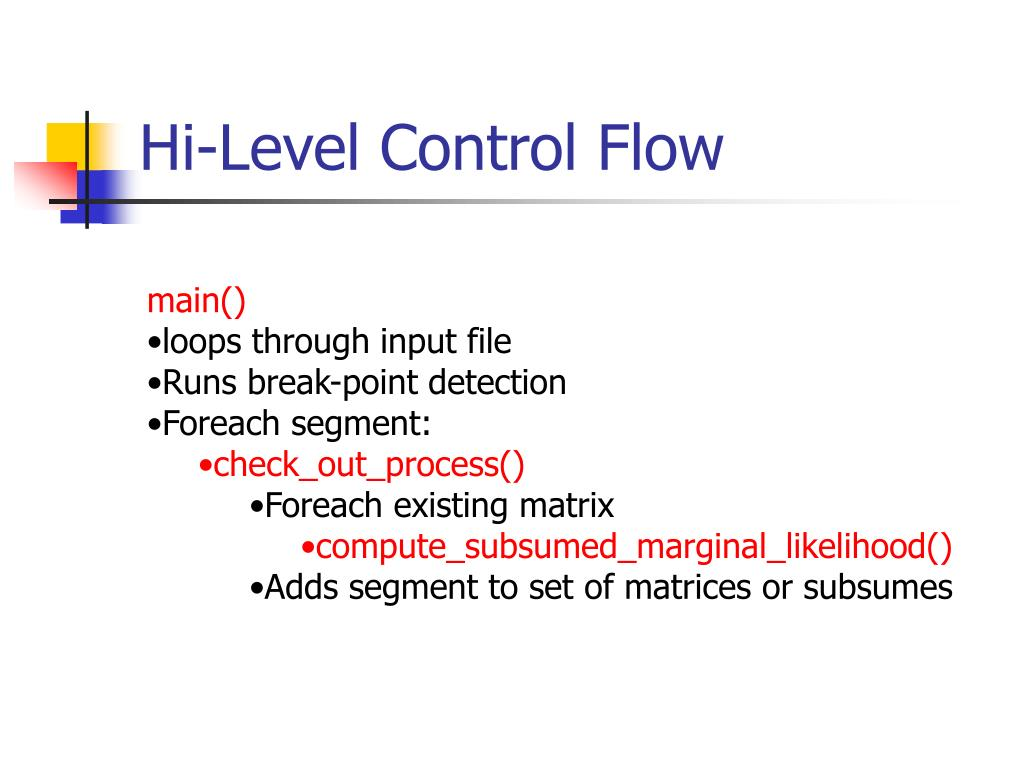Hi-Level Control Flow
