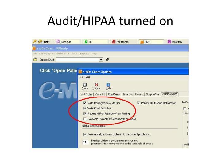Audit/HIPAA turned on