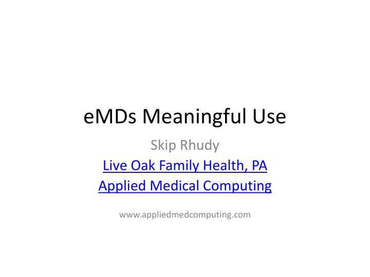 Emds meaningful use