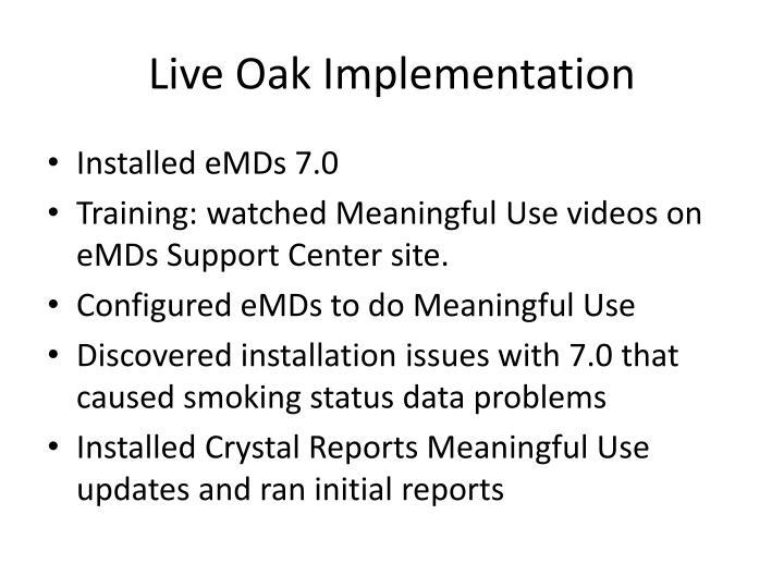 Live Oak Implementation