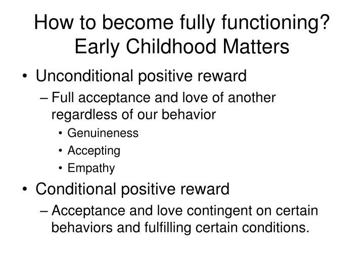 How to become fully functioning?