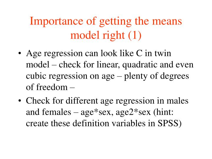 Importance of getting the means model right (1)
