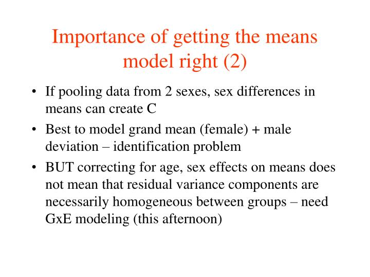 Importance of getting the means model right (2)