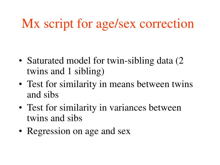 Mx script for age/sex correction