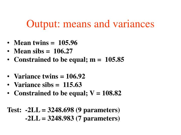 Output: means and variances