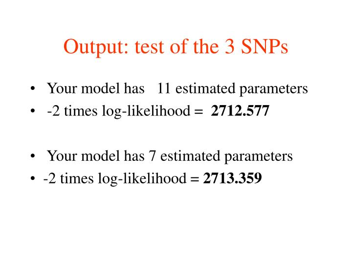 Output: test of the 3 SNPs