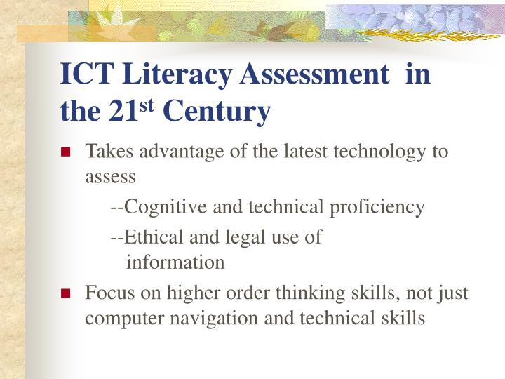 Ict literacy assessment in the 21 st century