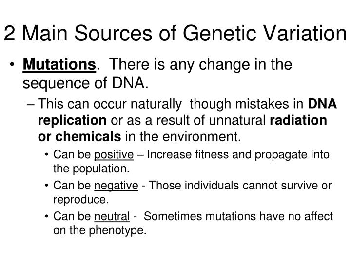 2 Main Sources of Genetic Variation