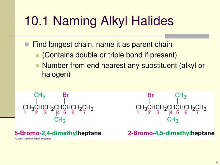 10.1 Naming Alkyl Halides