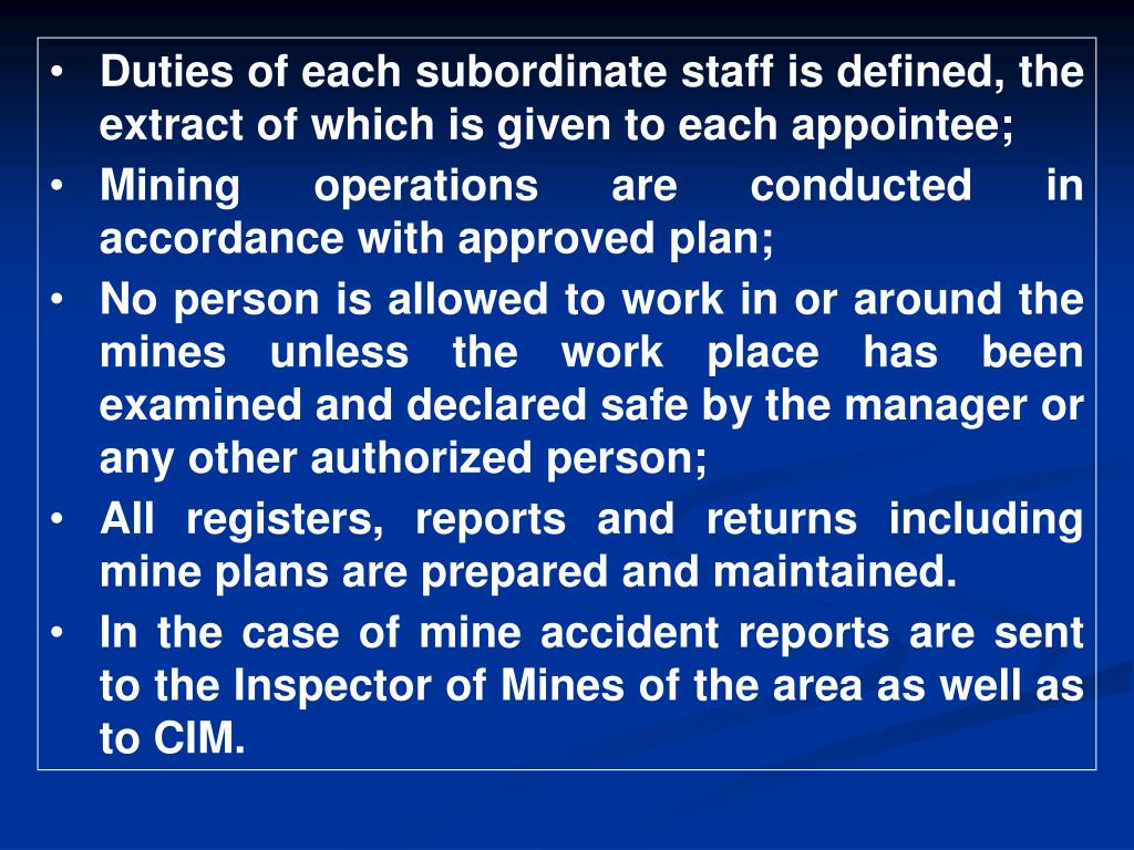 Duties of each subordinate staff is defined, the extract of which is given to each appointee;
