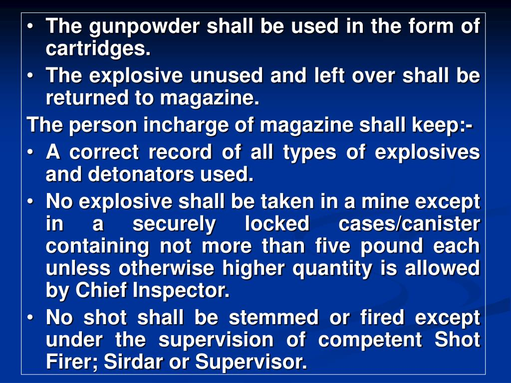 The gunpowder shall be used in the form of cartridges.