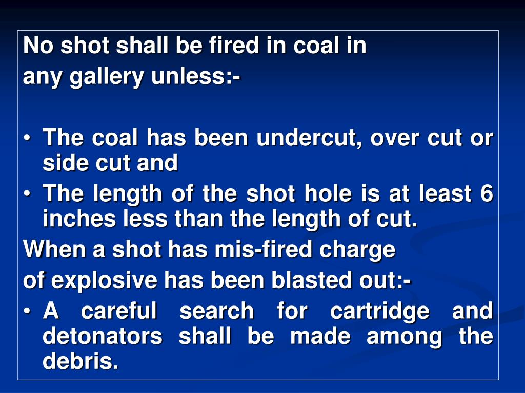 No shot shall be fired in coal in