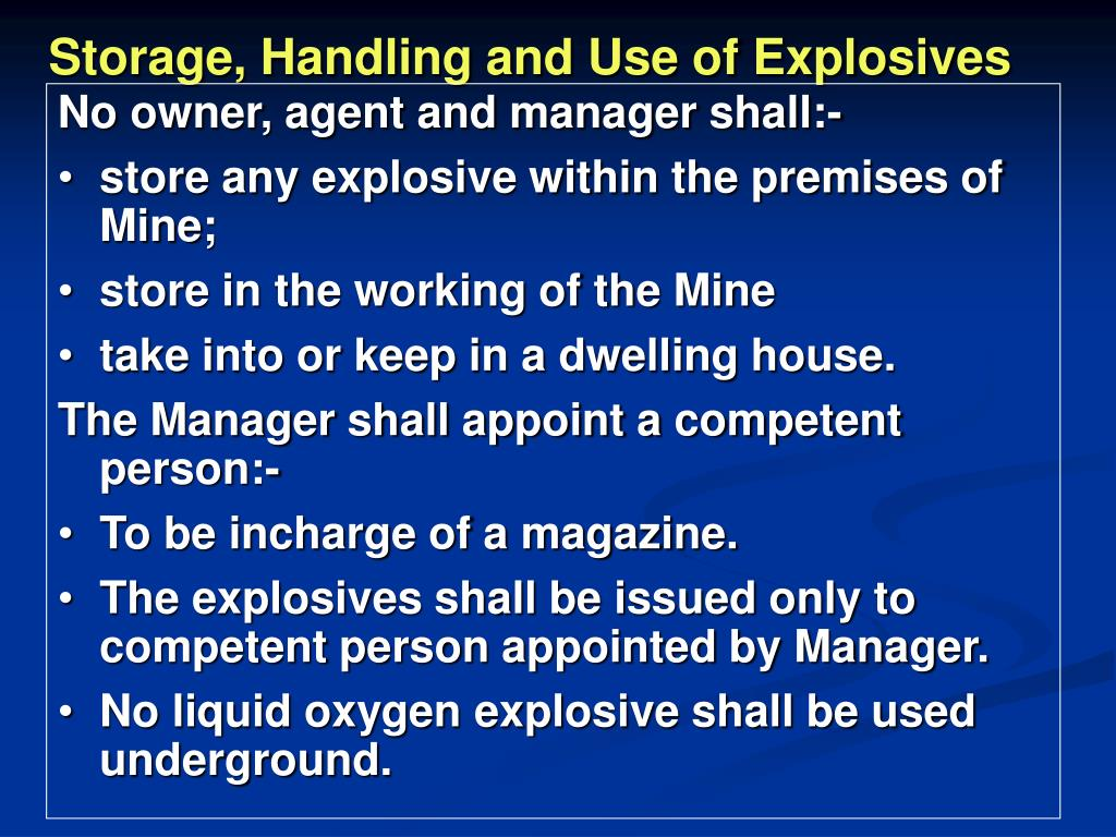 Storage, Handling and Use of Explosives