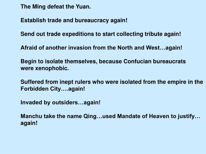 The Ming defeat the Yuan.