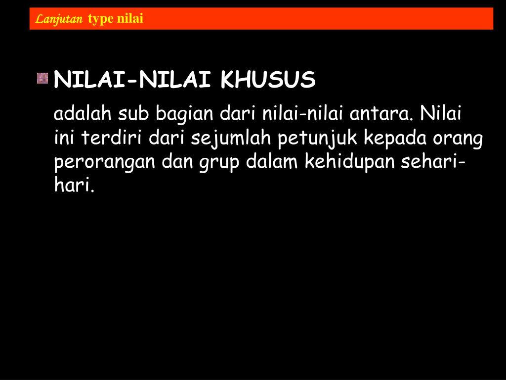 NILAI-NILAI KHUSUS