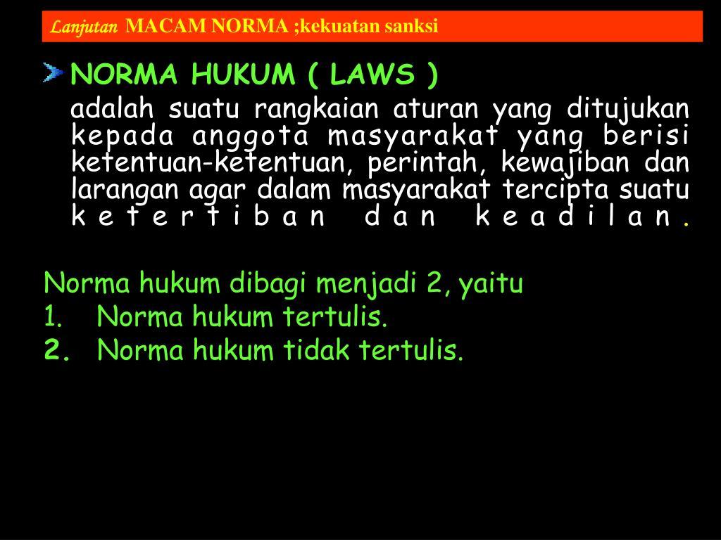 NORMA HUKUM ( LAWS )