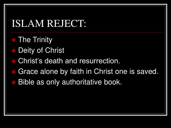 ISLAM REJECT: