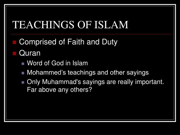 TEACHINGS OF ISLAM