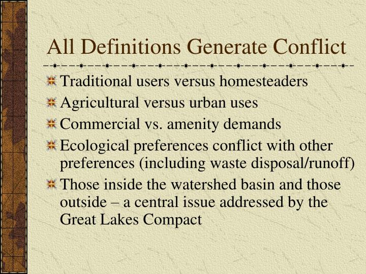 All Definitions Generate Conflict