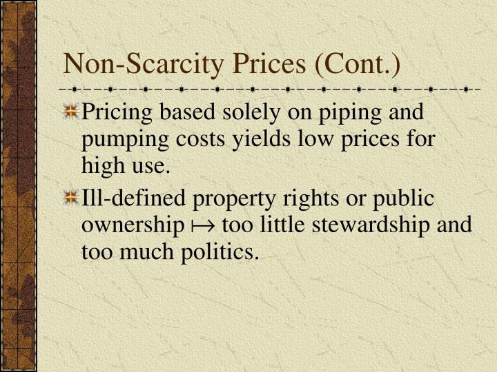 Non-Scarcity Prices (Cont.)
