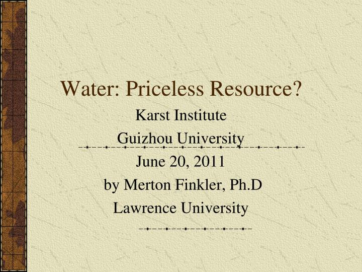Water: Priceless Resource?