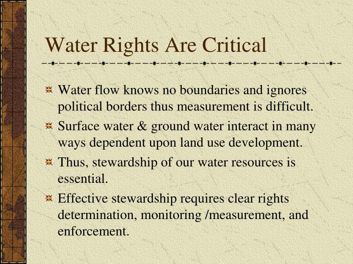 Water Rights Are Critical