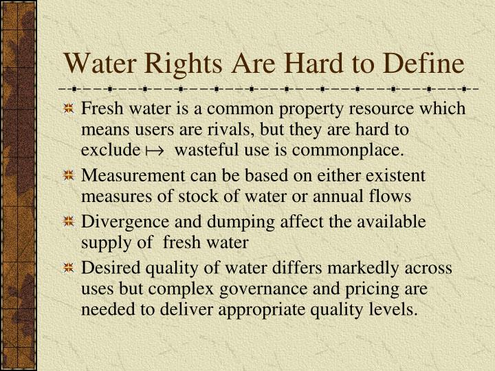 Water Rights Are Hard to Define
