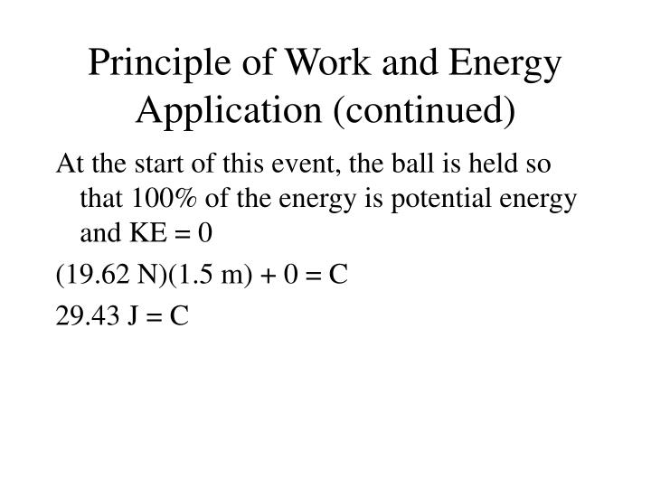 Principle of Work and Energy Application (continued)