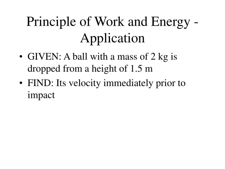 Principle of Work and Energy - Application