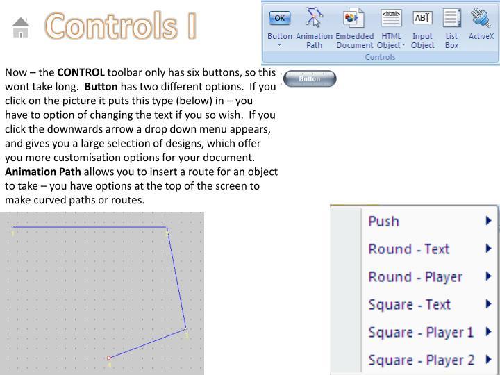 Controls I