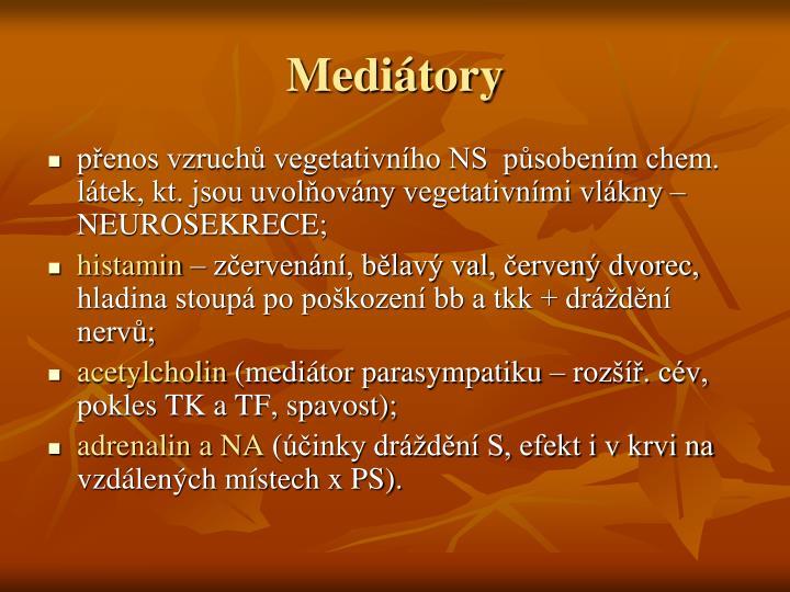 Mediátory