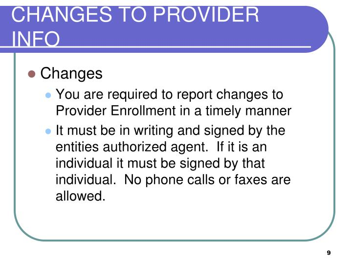 CHANGES TO PROVIDER INFO