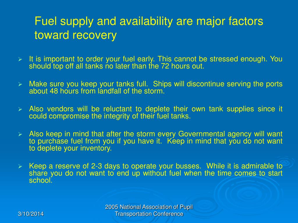 Fuel supply and availability are major factors toward recovery