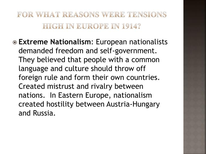 For what reasons were tensions high in europe in 1914