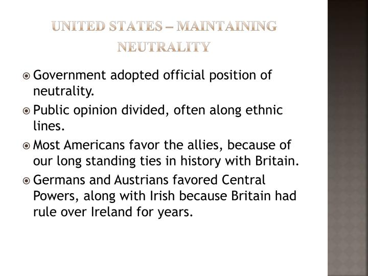 UNITED STATES – MAINTAINING NEUTRALITY