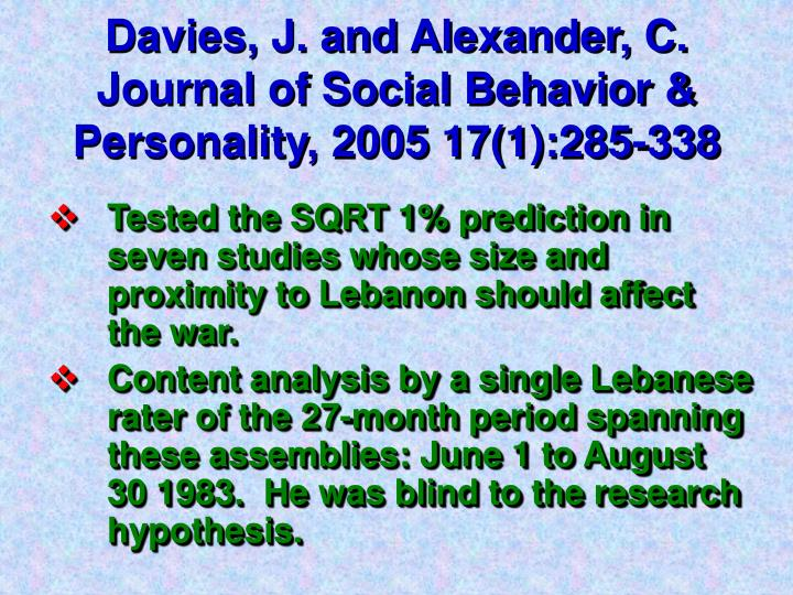 Davies, J. and Alexander, C. Journal of Social Behavior & Personality,