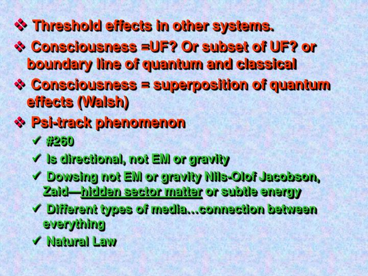 Threshold effects in other systems.