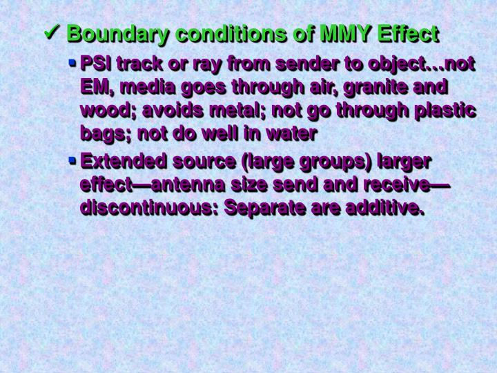Boundary conditions of MMY Effect