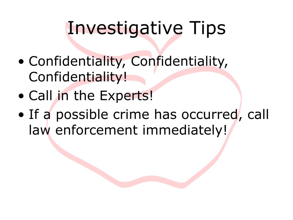 Investigative Tips