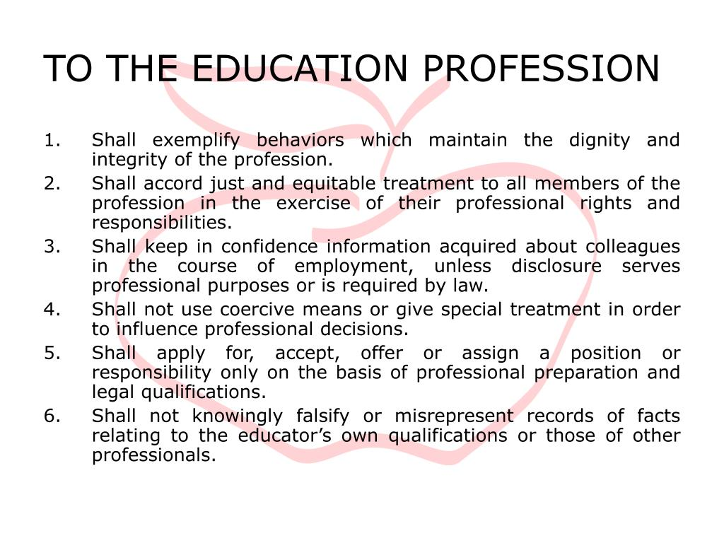 TO THE EDUCATION PROFESSION