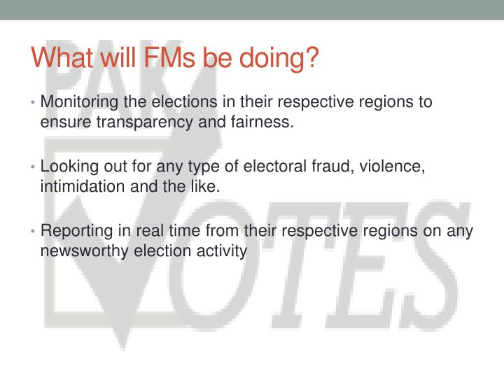 What will fms be doing